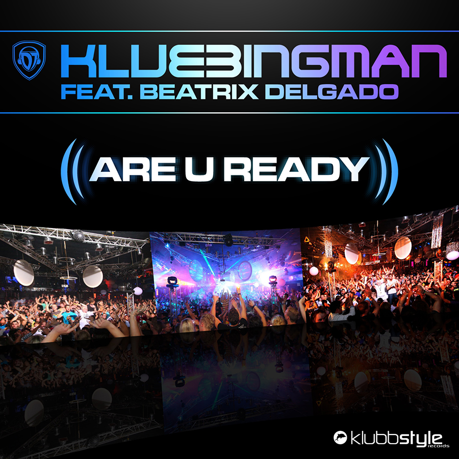 DJ Klubbingman - Are U Ready