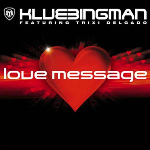 DJ Klubbingman - Love Message